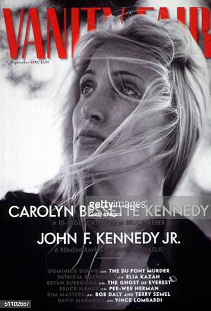 The August Fourth Cover Of Vanity Fair Magazine Features Carolyn Bessette Kennedy Who Died When The Single Engine Plane Piloted By Her Husband John F...