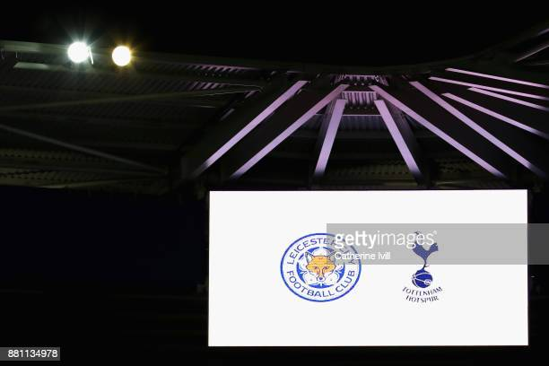The big screen inside the stadium shows the match fixture prior to the Premier League match between Leicester City and Tottenham Hotspur at The King...