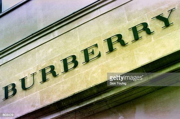 The Burberry sign is seen above a Burberry clothing store April 26 2001 on New Bond St in London England Burberry has announced that is will open a...