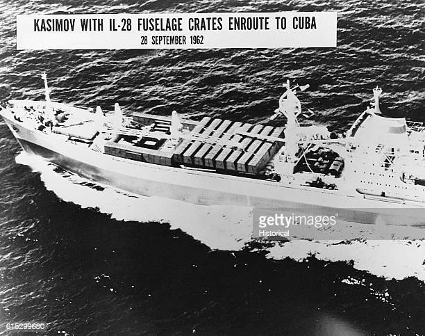 The cargo ship Kasimov is carrying IL28 fuselage crates to Cuba during the Cuban Missile Crisis September 28 1962
