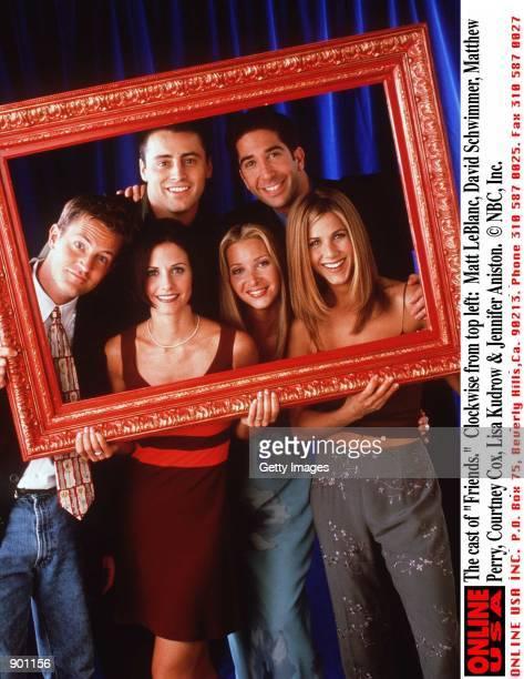 The cast of 'Friends' Clockwise from top left Matt LeBlanc David Schwimmer Matthew Perry Courteney Cox Lisa Kudrow Jennifer Aniston