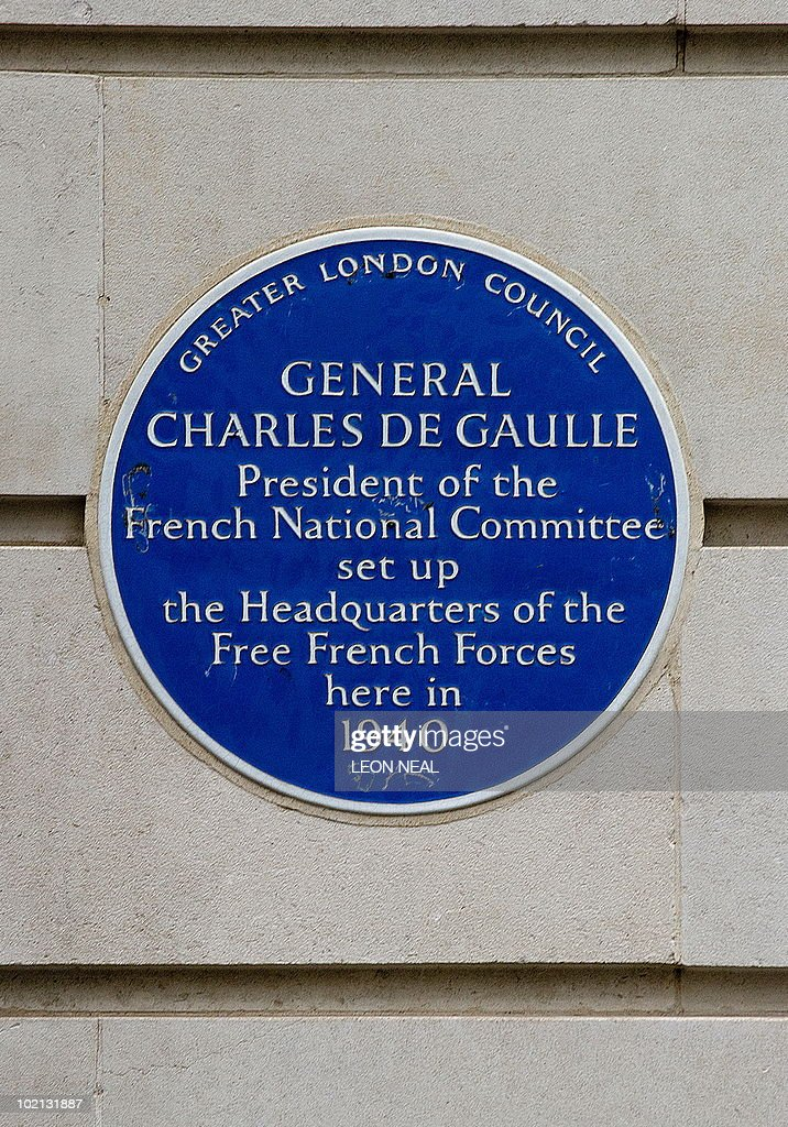 The commemorative plaque on the outside wall of 4, Carlton Gardens in central London is pictured on June 10, 2010. Carlton Gardens is where French General Charles de Gaulle worked with members of the Free French Forces during World War II. French President Nicolas Sarkozy is due to visit London next Friday, June 18, to commemorate landmark appeal by wartime president de Gaulle, who used BBC airwaves to call for the flame of French resistance against Nazi Germany to be kept alive.' Sarkozy is notably expected to visit the BBC studios where the appeal was made, and to hold talks with British premier David Cameron. Photo taken June 10, 2010. AFP PHOTO/Leon Neal