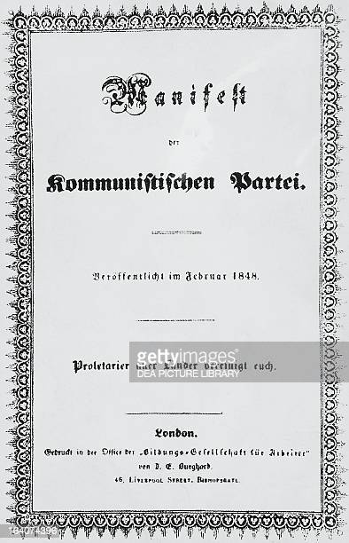 The Communist Manifesto by Karl Marx and Friedrich Engels title page of the first edition published in London in 1848 19th century