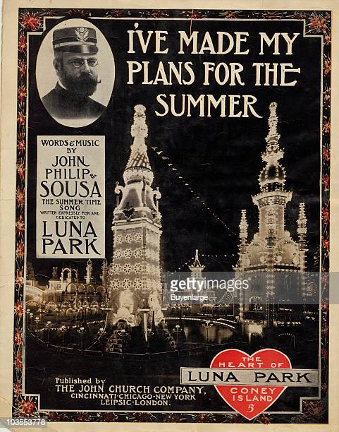 The cover for 'I've Made my Plans for the Summer' a composition by John Philip Sousa depicts a nighttime view of Luna Park on Coney Island ablaze...