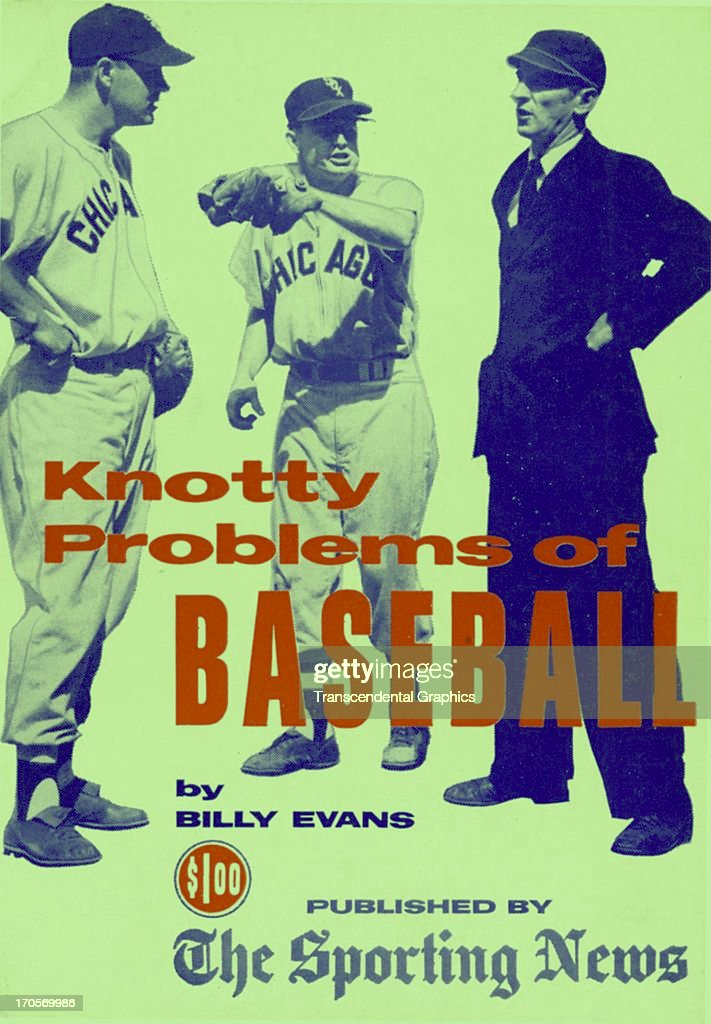 The cover image of Knotty Problems of Baseball features Nellie Fox and Bob Keegan in a dispute with an umpire, published in 1958 in St. Louis, Missouri.