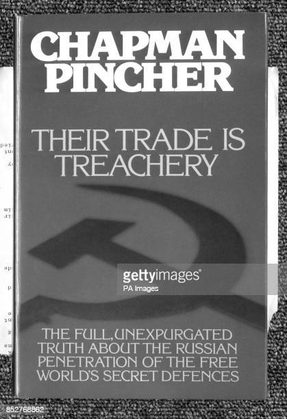 The cover of Chapman Pincher's book Their Trade Is Treachery published at 795 by Sidgwick and Jackson This afternoon at the Waldorf Hotel London Mr...