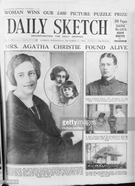 The cover of the Daily Sketch announces the safe return of British crime novelist Agatha Christie who had been missing for eleven days 15th December...