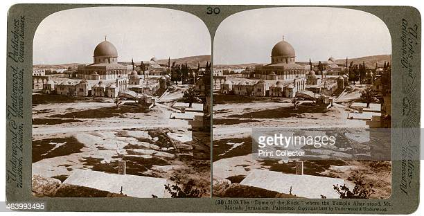 The 'Dome of the Rock' where the Temple Alter stood Mount Moriah Jerusalem Palestine 1900 From a series called Travelling in the Holy Land Through...