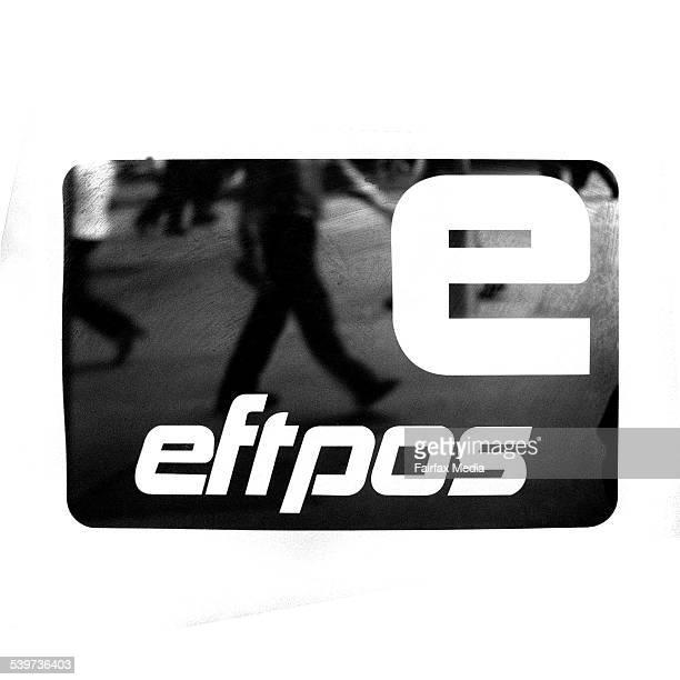 The Eftpos logo on 17 February 2003 AFR GENERICS Picture TAMARA VONINSKI