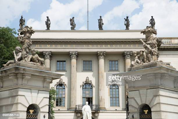 The entrance of the Humboldt University at Unter den Linden is pictured in Berlin Germany on June 20 2017 On June 22 2017 is celebrated the 250...