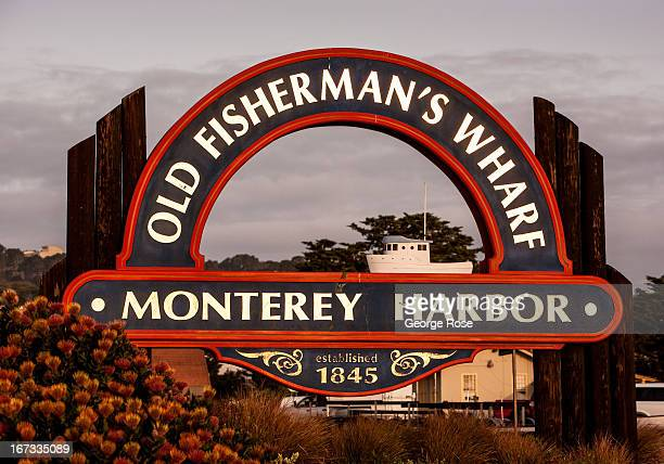 The entrance to Old Fisherman's Wharf is viewed at sunrise on April 6 in Monterey California Some 136 million international travelers visit the State...