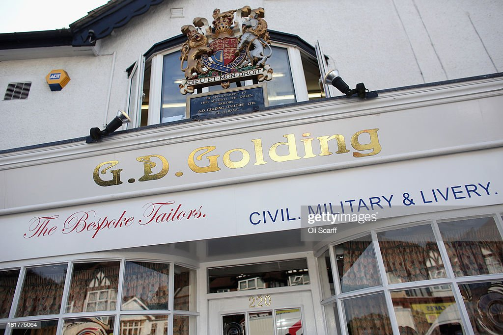 The exterior of G.D. Golding tailors, who hold a Royal Warrant for services to the Royal Household, on September 24, 2013 in St Albans, England. G.D. Golding Tailors, founded and run by Managing Director Geoffrey Golding, who continues to work as a master tailor, have recently celebrated 50 years of trading. The clientele for their high quality garments include: Royalty, diplomats, British and foreign military officers, peers, Town Criers, business leaders and politicians. Mr Golding, who is the son of a home-based alterations tailor, upholds a policy of manufacturing in-house using quality cloth from British textile mills and personally approves the finish of every garment. In addition to their bespoke tailoring service, G.D.Golding also supply uniforms for officers of all ranks in 50 Regiments and Corps of the Armed Forces.