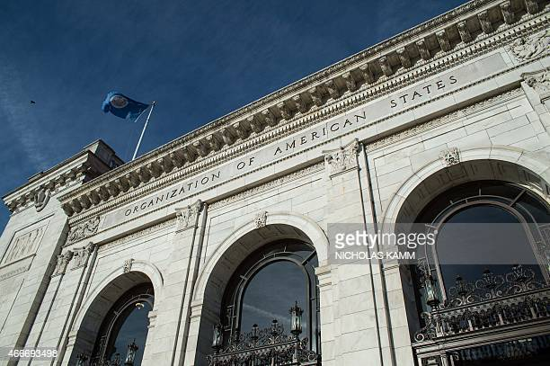 The facade of the Organization of American States headquarters is seen in Washington DC on March 18 2015 The 34member Organization of American States...