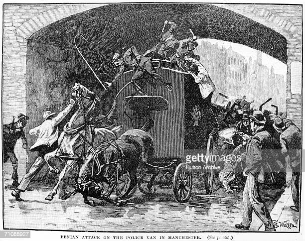 The Fenian attack on a police van in Manchester 18th September 1867 The van was escorting Fenian prisoners Colonel Thomas J Kelly and Captain Timothy...
