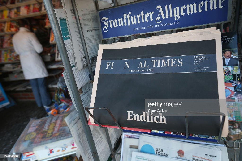 The final issue of the Financial Times Deutschland daily newspaper lies at a kiosk for sale on December 7, 2012 in Berlin, Germany. German publishing house Gruner + Jahr launched the paper in 2000 and its management recently decided to cease publication given that the paper had failed every year to make a profit. Germany has been hit by several media bankruptcies in recent months, including the Frankfurter Rundschau daily newspaper and the DAPD news agency.