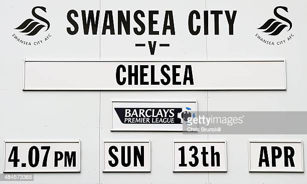 The fixture is displayed outside the stadium prior to kickoff during the Barclays Premier League match between Swansea City and Chelsea at Liberty...