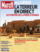 The front cover of Paris Match displaying an image taken by an unnamed hostage with his mobile phone of Islamic jihadists who attacked the Algerian...
