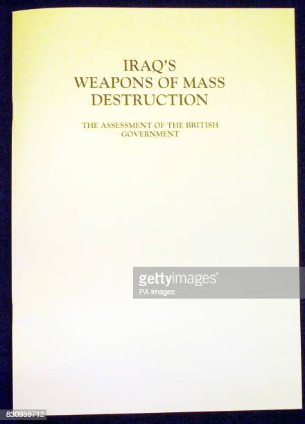 The front cover of the report published by the British Government with evidence on Iraqi dictator Saddam Hussein's weapons of mass destruction...