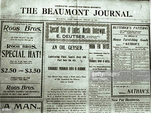 The front page of the Beaumont Journal Newspaper Jauuary 10 1901 reporting the first oil geyser south of Beaumont in Texas Beaumont in the southeast...