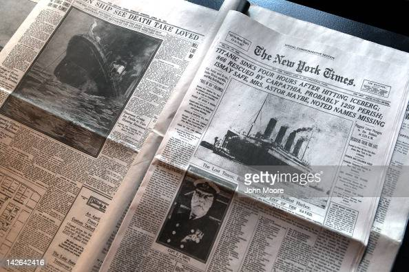 The front page of The New York Times April 15 1912 edition details the sinking of the RMS Titanic at the opening of the 'Titanic at 100 Myth and...