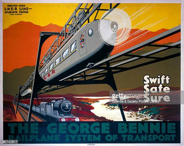 The George Bennie Railplane System of Transport Swift Safe Sure' Poster promoting the George Bennie Railplane System The poster states that the...