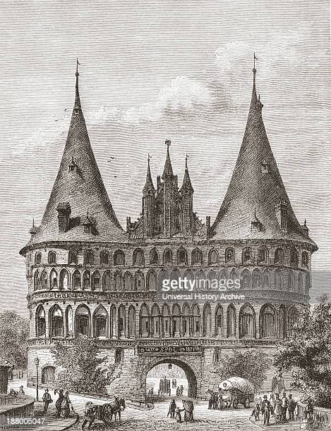 The Holsten Gate Lubeck Germany In The 19Th Century From Pictures From The German Fatherland Published C1880