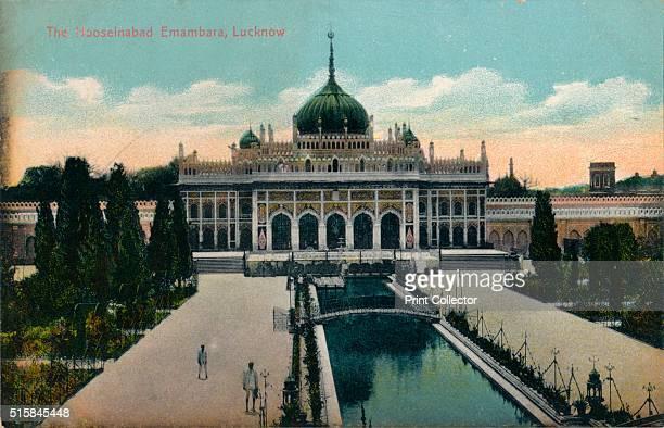The Hooseinabad Emambara Lucknow' circa 1900 The Hussainabad Imambara or Chota Imambara stands near the Bara Imambara complex in Lucknow the capital...