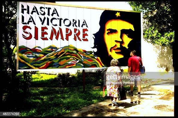 The inscription Hasta la victoria siempre which is one of the most famous Guevara's sayings written on a poster portraying Argentinian politician and...