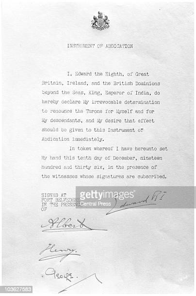The Instrument of Abdication of King Edward VIII later the Duke of Windsor 10th December 1936 It is signed by himself and his three brothers Albert...