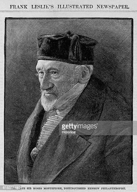 The late Sir Moses Montefiore distinguished Hebrew Philanthropist