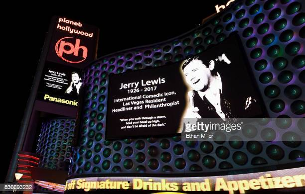 The marquee and a sign at Planet Hollywood Resort Casino show a tribute to entertainer Jerry Lewis on August 21 2017 in Las Vegas Nevada Lewis died...