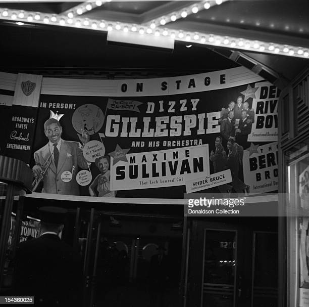 The marquee for the bill of Dizzy Gillespie and his BeBop Orchestra Maxine Sullivan Deep River Boys Berry Brothers and Spider Bruce with Charles Ray...