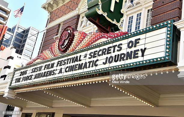 The marquee for the screening of 'Secrets of The Force Awakens A Cinematic Journey' is displayed during the 2016 SXSW Music Film Interactive Festival...