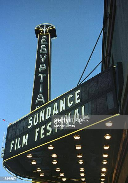 The marquee of the Egyptian Theater announces the Sundance Film Festival January 19 2001 in Park City UT