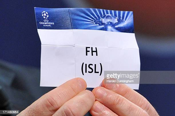The name FH is seen during the UEFA Champions League Q2 qualifying round draw at the UEFA headquarters on June 24 2013 in Nyon Switzerland