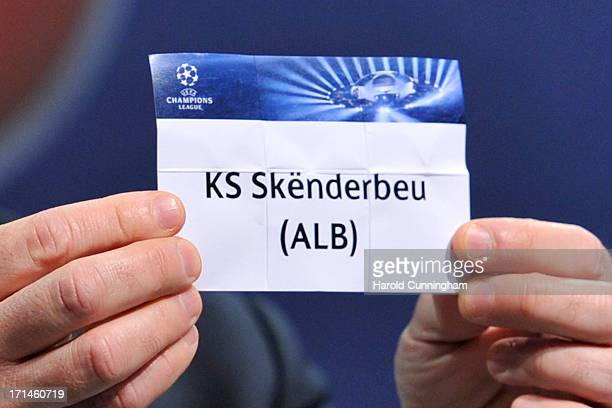 The name KS Skenderbeu is seen during the UEFA Champions League Q2 qualifying round draw at the UEFA headquarters on June 24 2013 in Nyon Switzerland