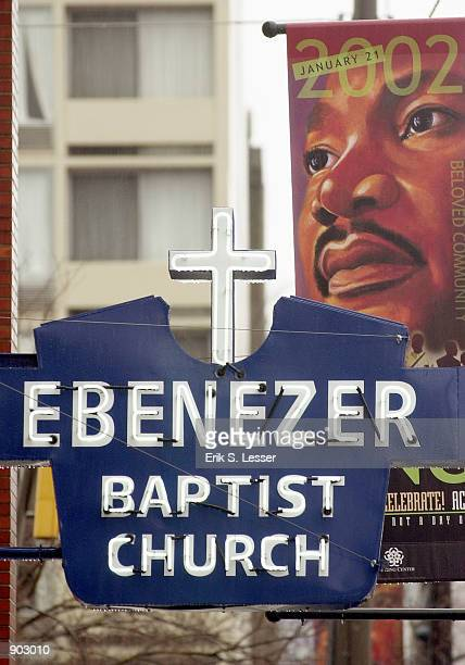 The neon sign outside the renovated Ebenezer Baptist Church is relit January 19 2002 in Atlanta Georgia The church in which slain civil rights leader...