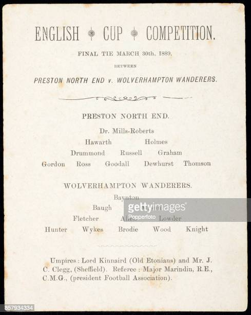 The official match card for the FA English Cup Final between Preston North End and Wolverhampton Wanderers at the Kennington Oval in London on 30th...