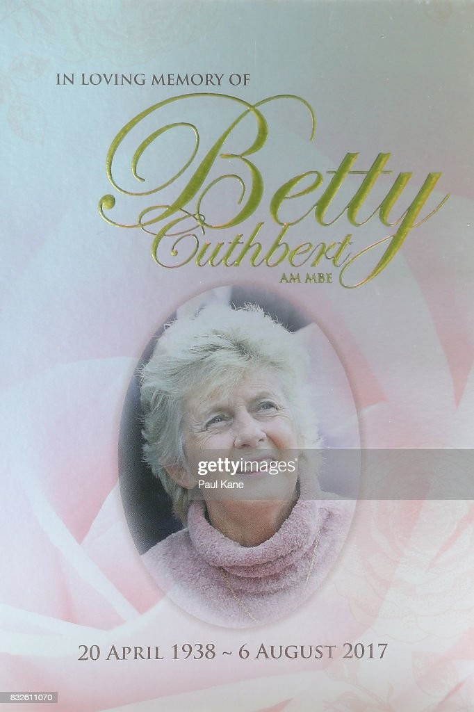 The Order of Service booklet is seen prior to the funeral service for Betty Cuthbert at Mandurah Performing Arts Centre on August 16, 2017 in Mandurah, Australia. Betty Cuthbert was known as 'The Golden Girl' at the 1956 Melbourne Olympics, winning the 100m, 200m and 4x100m relay. After sustaining an injury at the Rome Olympics in 1960, Cuthbert came out of a short-lived retirement to win her fourth Olympic gold medal in the 400m at the 1964 Tokyo Olympic Games. Betty Cuthbert passed away on 6 August 2017, aged 79.