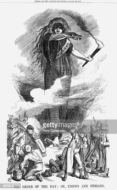 'The Order of the Day or Unions and Fenians' 1867 This cartoon shows Murder rallying all her forces of evil She tramples on the laws of the land...