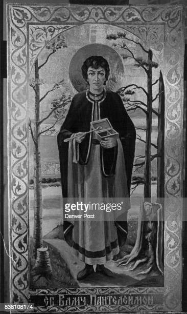 The patron saint of medicine St Panteleimon was done by Volodymyr Moschinsky whose specialty is the icons Credit Denver Post