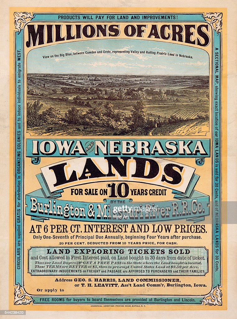 The poster notes 'Millions of acres Iowa and Nebraska Land for sale on 10 years credit by the Burlington Missouri River R R Co at 6 per ct interest...