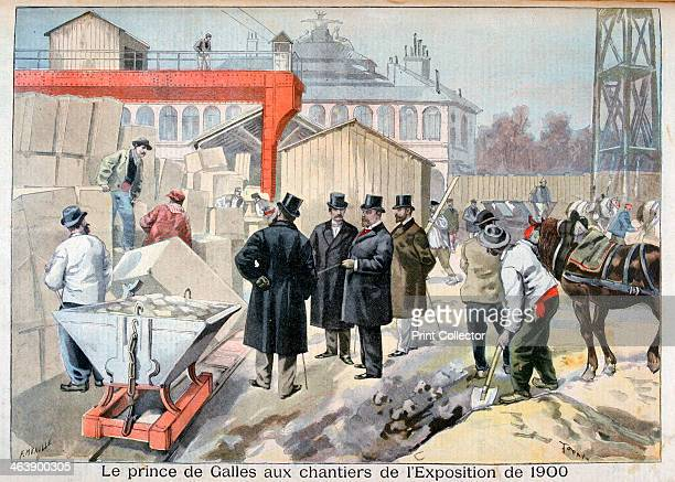 The Prince of Wales visiting the building sites for the Exposition Universelle of 1900 Paris 1898 The Exposition Universelle of 1900 was a world's...