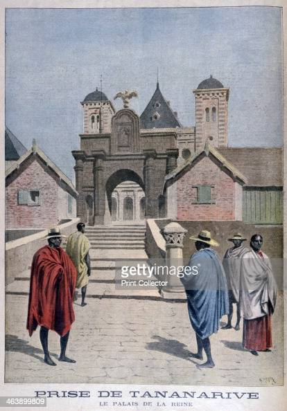 The Queen's Palace Tananarive Madagascar 1897 After conquering Madagascar in the Second FrancoHova War in 1896 France annexed the island Queen...