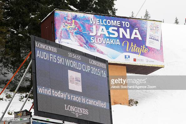 The race is cancelled due to high winds during the Audi FIS Alpine Ski World Cup Women's Giant Slalom on March 05 2016 in Jasna Slovakia