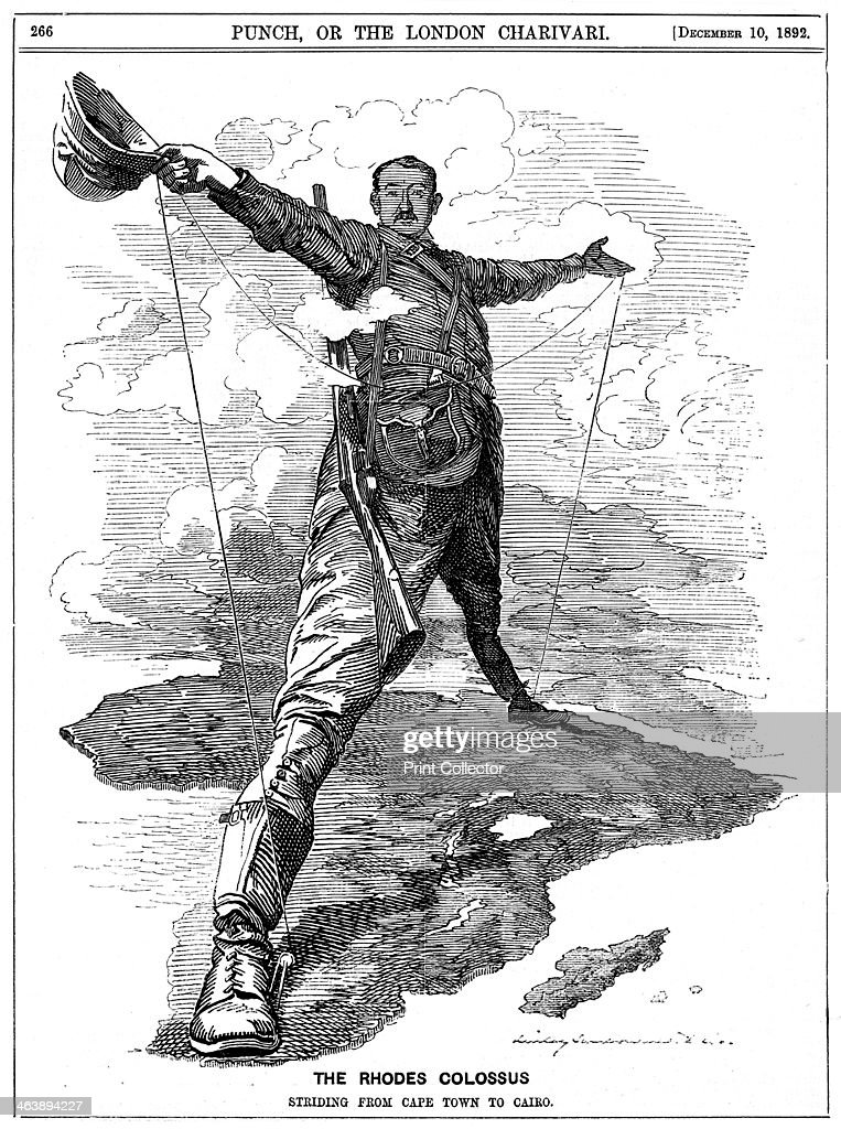 'The Rhodes Colossus' 1892 Cecil Rhodes Englishborn South African businessman and statesman shown striding across Africa from Cape Town to Cairo with...