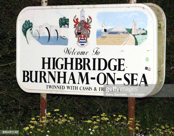 The road sign on the approach to Highbridge and BurnhamonSea where a town council decided that a dispute which has left its Tory Mayor Jacqueline...