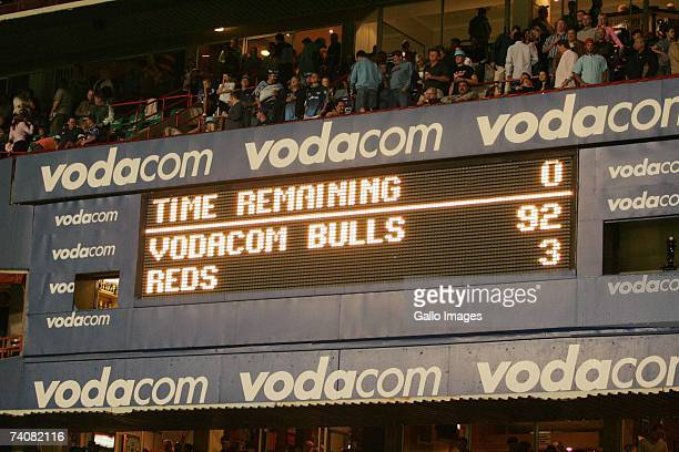 The scorebboard during the Super 14 match between the Vodacom Blues and Reds at the Loftus Stadium on May 5 2007 in Pretoria