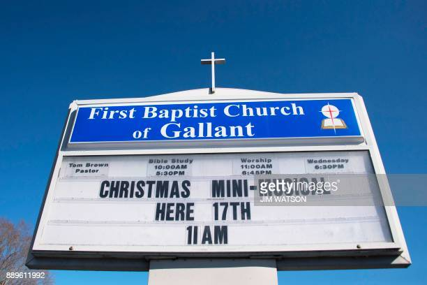 The sign for the First Baptist Church of Gallant where Republican Senatorial candidate Roy Moore regularly attends in Gallant AL on December 10 2017...