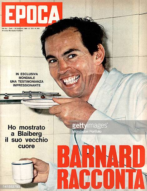 The South African surgeon Christiaan Barnard on the Italian weekly magazine Epoca cover 25th February 1968